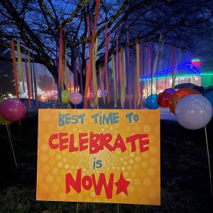 Celebrate Now Yard Sign